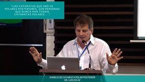 Manejo de Catarata Polar Posterior – Dr. Luis Escaf
